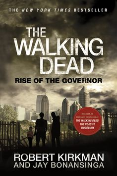 The Walking Dead - The Rise of the Governor book review! - What you learn in reading Rise of the Governor gives a new depth and understanding to the character. Does it make the reader like him anymore? Well, that's up to you; but, I can say that most people can't hate the Governor any less!