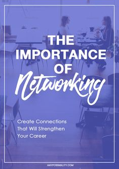 """Networking is the most powerful asset youcanpick upoverthe course of your career.There's a reason people say, """"It's all about who you know."""""""