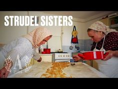 Ilona and Erzsébet are two elderly sisters who have baked traditional Hungarian strudel all their lives. They learned the art of this delicate pastry from th. Hungarian Recipes, Strudel, Chefs, Sisters, Genealogy, Youtube, Desserts, Tailgate Desserts, Deserts
