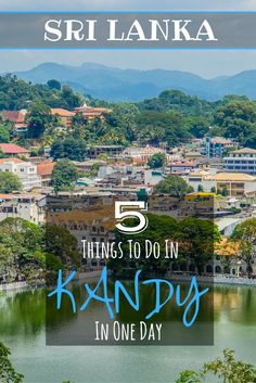 Kandy city is the gateway to Sri Lanka's Cultural Triangle. If you have only one day to explore the city then check out our top 5 things to do in Kandy. | Highlights of Kandy | What to do in Kandy | Best Places to visit in Sri Lanka | Top attractions in Kandy | Must see attractions in Kandy | Where to eat in Kandy | Top restaurants in Kandy | Best view points in Kandy | Temple of the Sacred Tooth | Accommodation in Kandy | Visiting Kandy Lake |