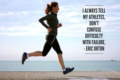 Don't confuse difficulty with failure! Love it! #RealTimeRunners