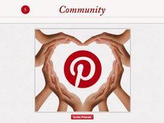 #5 Community --> 10 Reasons We Love Pinterest http://slidesha.re/whypinterest