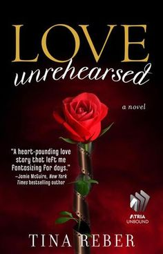 """Love Unrehearsed"" by Tina Reber"