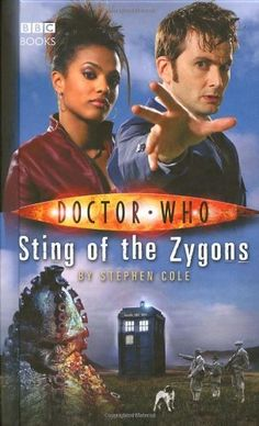 Doctor Who: Sting Of The Zygons (Doctor Who (BBC Hardcover)) by Stephen Cole, http://www.amazon.com/dp/1846072255/ref=cm_sw_r_pi_dp_X7Jbqb0QM0ZQE