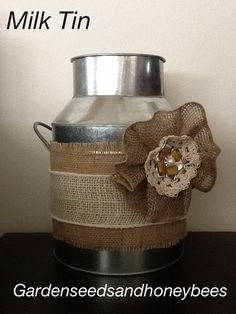 My tall one with red painted sticks and lights? Decorated Milk Tin with Burlap this would be good for a country party Burlap Projects, Burlap Crafts, Diy Craft Projects, Mason Jar Party, Burlap Party, Burlap Lace, Burlap Ribbon, Barn Parties, Painted Sticks