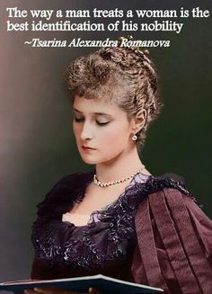 Or the way he treats his mom/grandmother - Tsarina Alexandra Feodorovna, the wife of Tsar Nicolas II of Russia, they were affectionately known as Niki and Alix.