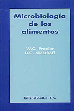 Ingenieria y Tecnologia de los Alimentos: Microbiologia de los Alimentos - W. C. Frazier (PDF)