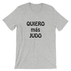 Quiero más Judo - €26.79   https://soloartesmarciales.com    #ArtesMarciales #Taekwondo #Karate #Judo #Hapkido #jiujitsu #BJJ #Boxeo #Aikido #Sambo #MMA #Ninjutsu #Protec #Adidas #Daedo #Mizuno #Rudeboys #KrAvMaga #Venum