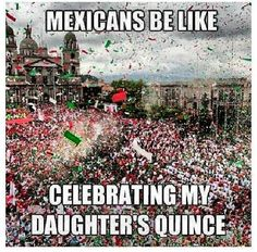 Not just Mexicans… ALL Latinos
