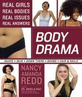 Body drama / Nancy Amanda Redd ; foreword by Angela Diaz ; photography by Kelly Kline.