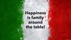 Happiness is family around the table