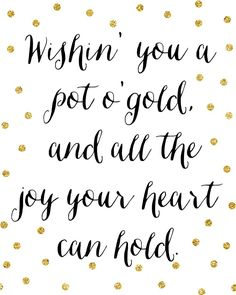 Wishing you a pot of gold