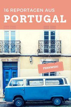 Reportagen über Portugal – Videos aus dem schönsten Land der Welt*