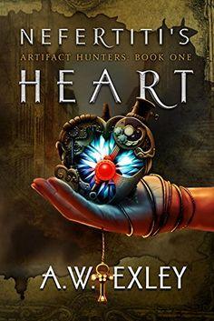 Nefertiti's Heart (The Artifact Hunters Book 1)