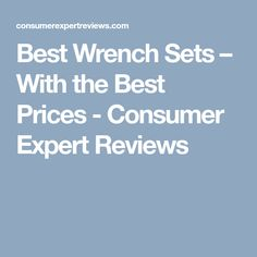 Best Wrench Sets 2020 – Our Feedback? Good Things, Popular, Popular Pins, Most Popular