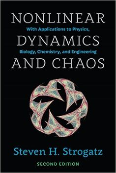 Nonlinear Dynamics and Chaos: With Applications to Physics, Biology, Chemistry, and Engineering (Studies in Nonlinearity) 2, Steven H. Strogatz - Amazon.com