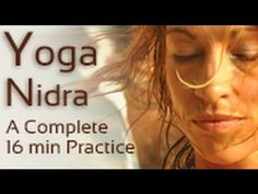 Yoga Nidra Guided Meditation- YouTube (16 min) (No music and time is good.)