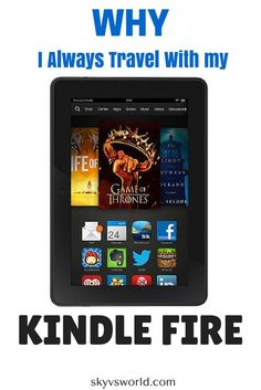 My Kindle Fire is the first thing I pack for any trip - here's why!
