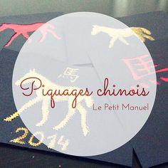 Piquages chinois @ Le Petit Manuel
