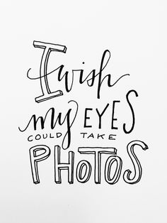 (3) I Wish My Eyes Could Take Photos! by Torrie Asai - Skillshare