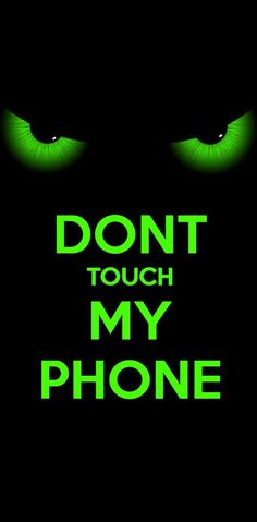 Dont touch my phone wallpaper by ERIK9009 - ec19 - Free on ZEDGE™
