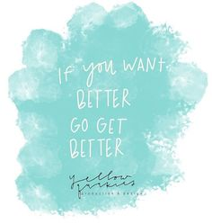 Go get better. 🙌🏼 . . . . . #shopsmall #yellowquakiesshop #dslr #jewelry #photo #liveauthentic #lifestyle #lifequotes #qotd #thatsdarling #thatssodarling #better #gogetit #shophandmade #lettering #handlettering #darling #quote #watercolor #paint #paints #featuremeinstagood #instagood #instagreat