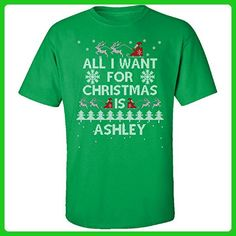 All I Want For Christmas Is Ashley Ugly Sweater - Adult Shirt 5xl Irish-green - Holiday and seasonal shirts (*Amazon Partner-Link)