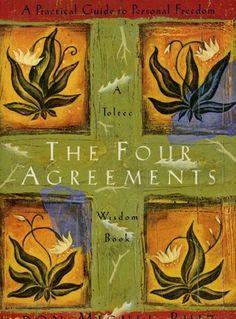 The Four Agreements ~by Don Miguel Ruiz  www.financialfitnessbooks.com