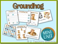 Groundhog day mini preschool pack. there's a toddler pack for younger kids too.