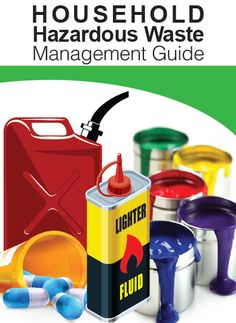 Use this handy Household Hazardous Waste Management Guide to identify, reduce and safely dispose of your household hazardous waste.