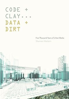 Code and Clay, Data and Dirt: Five Thousand Years of Urba... https://www.amazon.com/dp/1517902444/ref=cm_sw_r_pi_dp_U_x_CH7qAb7VZ2K5X
