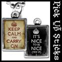 """Two sided charm or pendant with """"keep calm and carry on"""", and """"its nice to be nice (try it)"""" Vintage collage art with a crown.  Wear alone or combine with more charms to create an individualized gift for your friends or family! Each charm has a clip at the top that will easily attach to any of our necklace or bracelet chains! $13.99 by Pick Up Sticks Jewelry."""