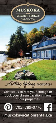 Contact us to rent your cottage or book your dream vacation in one of our properties.  705-789-0770 - www.muskokavacationrentals.ca  - On Facebook at www.facebook.com/MuskokaVacationRentals