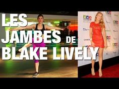 Fitness Master Class - Je veux les jambes de Blake Livelyhttps://www.youtube.com/watch?v=QdDrcEUQ4U8
