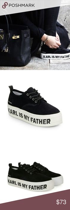 Karl Is My Father Platform Sneakers Size: US 10, EU 41 Worn 1X  Quirky platform sneakers from Eleven Paris donning the infamous 'Karl is my Father' catchphrase. Features a suede upper and rubber sole. Laces are cord and completely black. Super comfortable and chic with any casual monochrome outfit. Eleven Paris Shoes