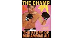 The Champ: The Story of Muhammad Ali Book Review