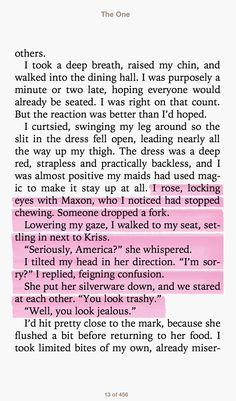 I loved this part of THE ONE by Kiera Cass. I remember laughing and cheering AMERICA! AMERICA! QUEEN OF SASS! I seem to be able to find to quote a bit to much then I should!
