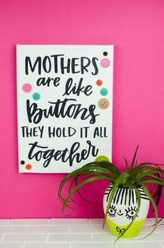 Mother's Day is a month away so I thought I would share a fun DIY gift idea with you all. We made Sweet Mother's Day Quote Art that any mom would love.