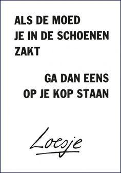 Goede, tip van Loesje... ...