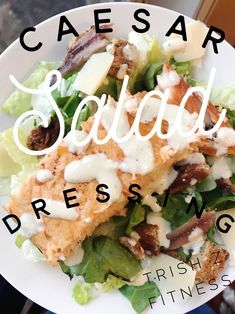 Homemade caesar salad dressing..this is the BEST salad dressing I've ever tasted! :)