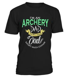Archery Shirt - Archery Dad Tshirt- LiN   => Check out this shirt by clicking the image, have fun :) Please tag, repin & share with your friends who would love it. #dad #daddy #papa #shirt #tshirt #tee #gift #perfectgift #birthday #Christmas #fatherday