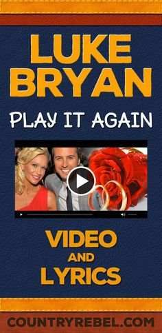 Luke Bryan Play It Again Lyrics and Country Music Video http://countryrebel.com/blogs/videos/18323551-luke-bryan-play-it-again-video