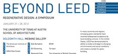 "UTSOA hosted a groundbreaking symposium on regenerative design in 2012 called ""Beyond LEED"" #lecture #exhibitions #event #poster #utaustin #utsoa"