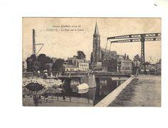 CPA  -  ETREUX (02) - GUERRE MONDIALE 1914-18 - LE PONT SUR LE CANAL - 1922