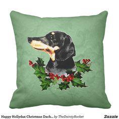 Happy Hollydax Christmas Dachshund Holidays Throw Pillow