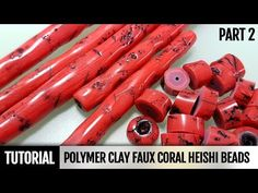 DIY Part 2. Polymer Clay Faux Coral Heishi Beads - Imitation Technique - YouTube