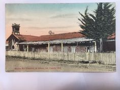 Early 1900s Mission San Francisco de Solano Sonoma State Park postcard