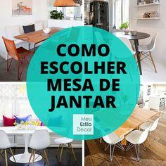 Como escolher mesa de jantar • Aprenda a escolher a mesa de jantar com o melhor formato, tamanho e estilo para a sua sala. Assine MeuEstiloDecor.com.br