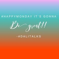 #HappyMonday www.dalitalks.com