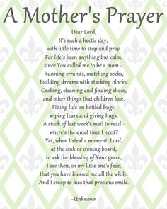 A mother's prayer what i believe prayer for mothers, mom prayers, mom quotes Great Quotes, Quotes To Live By, Me Quotes, Inspirational Quotes, Qoutes, Monday Quotes, House Quotes, Diana Quotes, Prayer For Mothers